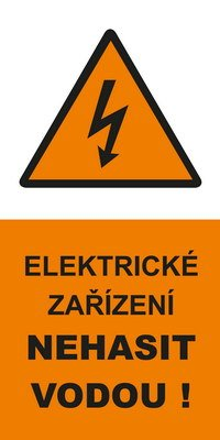 Elektrické zařízení Nehasit vodou!
