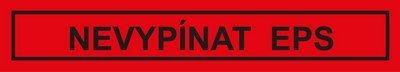 Nevypínat EPS (Elektrická požární signalizace)